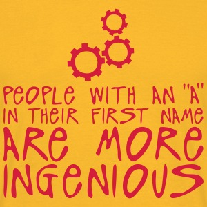 people with a more ingenious quote Tops - Men's T-Shirt