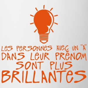 personnes prenom a brillantes citation Sweat-shirts - Tasse