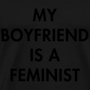 Mu boyfriend is a feminist Long sleeve shirts - Men's Premium T-Shirt