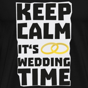 wedding time keep calm Sw8cz-Design Mokken & toebehoor - Mannen Premium T-shirt