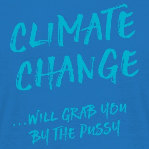 Climate change will grab you by the pussy Bags & Backpacks - Men's T-Shirt