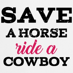 Save a Horse - Ride a Cowboy Camisetas - Delantal de cocina