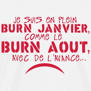 burn janvier aout avance burnout citatio Tabliers - T-shirt Premium Homme