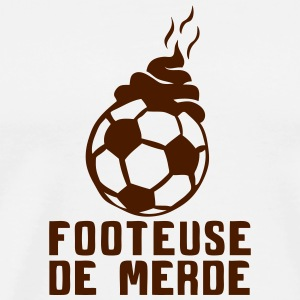 footeuse de merde football citation Vêtements de sport - T-shirt Premium Homme
