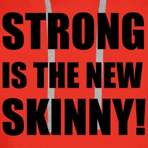 Strong is the new skinny T-Shirts - Men's Premium Hoodie