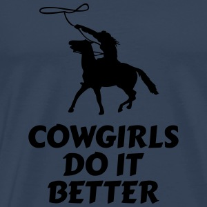 Cowgirls do it better cowgirls gøre det bedre Toppe - Herre premium T-shirt
