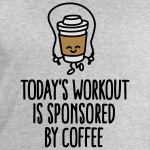 Today's workout is sponsored by coffee T-Shirts - Men's Sweatshirt by Stanley & Stella