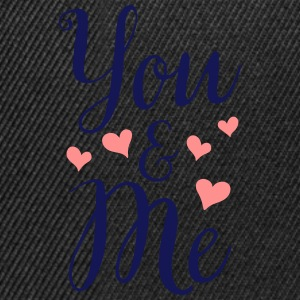 YOU AND ME - Snapback cap