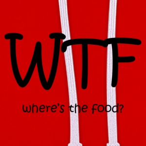 WTF! where's the food? - Contrast Colour Hoodie