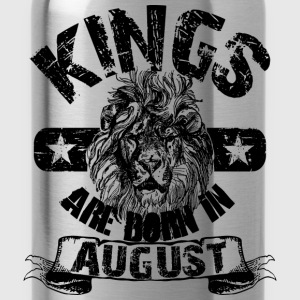 Kings Are Born In August  T-Shirts - Trinkflasche