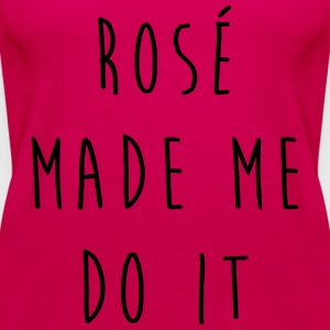 Rosé Do It Funny Quote T-Shirts - Women's Premium Tank Top
