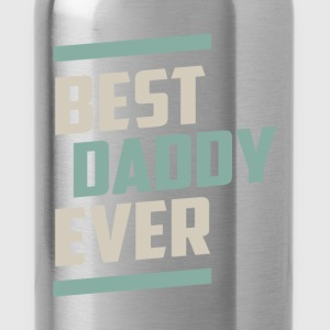 Best Daddy Ever T-shirt - Water Bottle