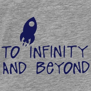 to infinity and beyond citation fuser Hoodies & Sweatshirts - Men's Premium T-Shirt