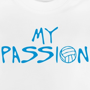 volleyball waterpolo my passion Zitat T-Shirts - Baby T-Shirt