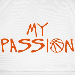 basketball my passion quote sport Sports wear - Baseball Cap