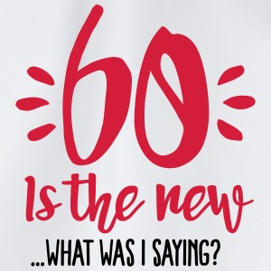 60 is the new ...What was I saying? Mugs & Drinkware - Drawstring Bag