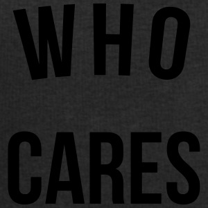 Who Cares Funny Quote Autres - Sweat-shirt Homme Stanley & Stella