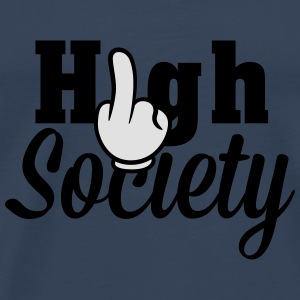 Fuck High Society Long Sleeve Shirts - Men's Premium T-Shirt