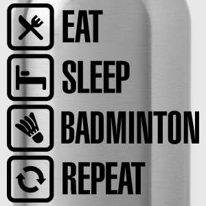 Eat Sleep Badminton Repeat T-shirts - Drinkfles