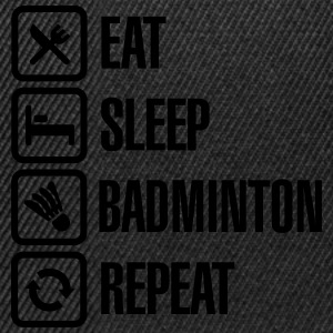 Eat Sleep Badminton Repeat T-Shirts - Snapback Cap