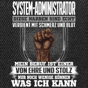 SYSTEM-ADMINISTRATOR - Ehre und Stolz  - Snapback Cap