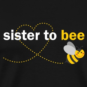 Sister To Bee Tops - Men's Premium T-Shirt