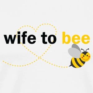 Wife To Bee Tops - Men's Premium T-Shirt