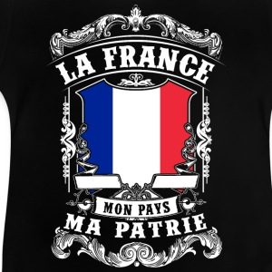 La France - Mon Pays - Ma Patrie Shirts - Baby T-shirt