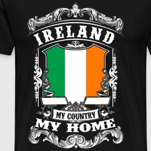 Ireland - My Country - My Home Pullover & Hoodies - Männer Premium T-Shirt