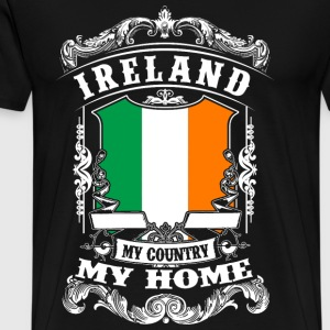 Ireland - My Country - My Home Sudaderas - Camiseta premium hombre
