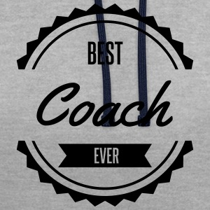 best coach entraineur entraineuse chef leader Tee shirts - Sweat-shirt contraste