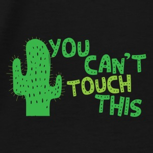 You cant touch this (spiked cactus) Caps & Hats - Men's Premium T-Shirt