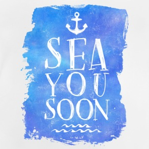 SEA YOU SOON T-Shirts - Baby T-Shirt