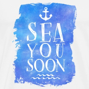 SEA YOU SOON Mugs & Drinkware - Men's Premium T-Shirt