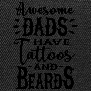 Awesome dads have tattoos and beards 1 clr Sweatshirts - Snapback Cap