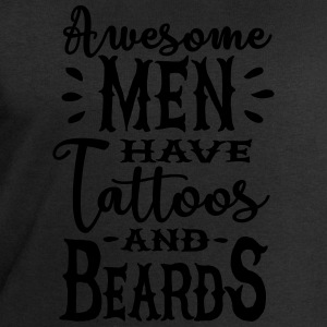 Awesome men have tattoos and beards 1clr Tee shirts - Sweat-shirt Homme Stanley & Stella