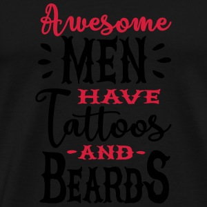 Awesome men have tattoos and beards 2clr Sportsbeklædning - Herre premium T-shirt