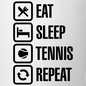 Eat Sleep Tennis Repeat Tee shirts - Tasse