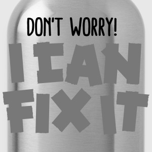 Don't worry! I can fix it - Duct tape T-shirts - Vattenflaska