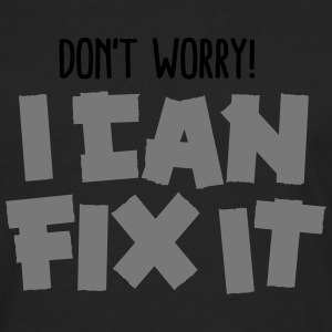 Don't worry! I can fix it - Duct tape T-shirts - Långärmad premium-T-shirt herr