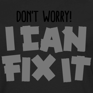Don't worry! I can fix it - Duct tape T-paidat - Miesten premium pitkähihainen t-paita