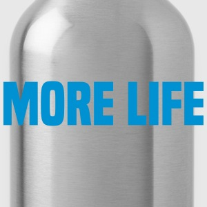 More Life T-Shirts - Water Bottle