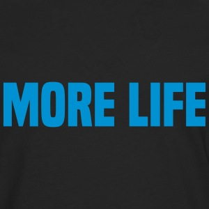More Life Tee shirts - T-shirt manches longues Premium Homme