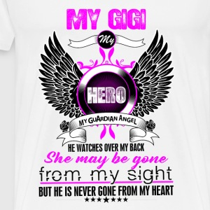 Gigi My Hero My Guardian Angel She Watches Over M Tops - Men's Premium T-Shirt