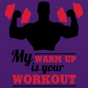 My warum up is your Workout T-Shirts - Stoffbeutel