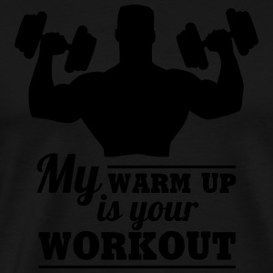 My warum up is your Workout Langarmshirts - Männer Premium T-Shirt