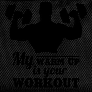 My warum up is your Workout T-Shirts - Kinder Rucksack