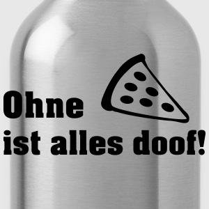 ohne pizza T-Shirts - Trinkflasche