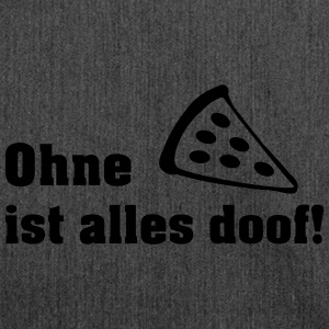 ohne pizza T-Shirts - Schultertasche aus Recycling-Material