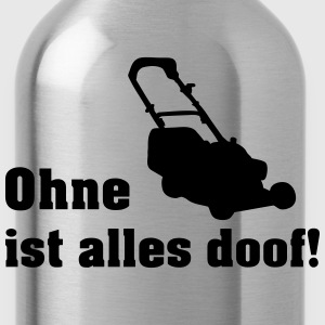 ohne rasenmäher T-Shirts - Trinkflasche